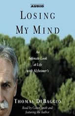 Losing my Mind: An Intimate Look at Life with Alzheimers - Audiobook Download