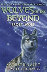 Wolves of the Beyond: Frost Wolf - Audiobook Download