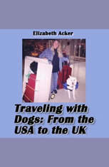 Traveling with Dogs: From the USA to the UK - Audiobook Download