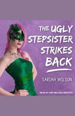 The Ugly Stepsister Strikes Back - Audiobook Download