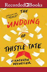 The Undoing of Thistle Tate - Audiobook Download