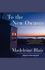 To the New Owners: A Marthas Vineyard Memoir - Audiobook Download