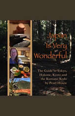 Japan Is Very Wonderful - The Guide to Tokyo Hakone Kyoto and the Kumano Kodo - Audiobook Download