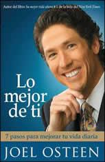 Lo Mejor De Ti (Become a Better You): 7 Pasos Para Mejorar Tu Vida Diaria - Audiobook Download