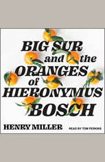 Big Sur and the Oranges of Hieronymus Bosch - Audiobook Download