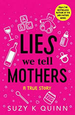 Lies We Tell Mothers: A True Story - Audiobook Download