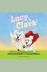 Lucy & Clark: A Story of Puppy Love - Audiobook Download