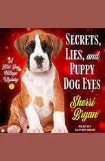 Secrets Lies and Puppy Dog Eyes: A Bliss Bay Cozy Mystery - Audiobook Download