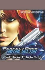 Perfect Dark: Initial Vector: Initial Vector - Audiobook Download