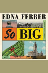 So Big: A Novel - Audiobook Download