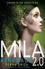MILA 2.0: Renegade - Audiobook Download