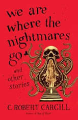 We Are Where the Nightmares Go and Other Stories - Audiobook Download