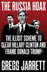 The Russia Hoax: The Illicit Scheme to Clear Hillary Clinton and Frame Donald Trump - Audiobook Download