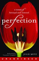 Perfection: A Memoir of Betrayal and Renewal - Audiobook Download