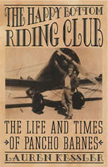 The Happy Bottom Riding Club: The Life and Times of Pancho Barnes - Audiobook Download