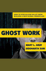 Ghost Work: How to Stop Silicon Valley from Building a New Global Underclass - Audiobook Download