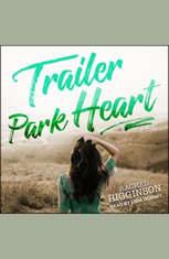 Trailer Park Heart - Audiobook Download
