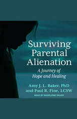 Surviving Parental Alienation: A Journey of Hope and Healing - Audiobook Download