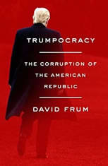 Trumpocracy: The Corruption of the American Republic - Audiobook Download