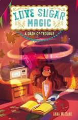 Love Sugar Magic: A Dash of Trouble - Audiobook Download