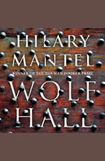 Wolf Hall: A Novel - Audiobook Download