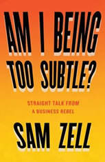 Am I Being Too Subtle?: The Adventures of a Business Maverick - Audiobook Download