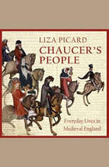 Chaucers People: Everyday Lives in Medieval England - Audiobook Download
