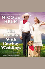 The Trouble With Cowboy Weddings - Audiobook Download