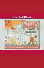 Balloons Over Broadway: The True Story of the Puppeteer of Macys Parade - Audiobook Download