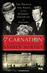 17 Carnations: The Royals the Nazis and the Biggest Cover-Up in History - Audiobook Download