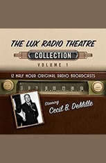 The Lux Radio Theatre Collection 1 - Audiobook Download