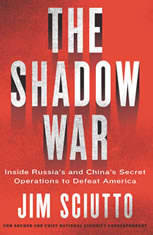 The Shadow War: Inside Russias and Chinas Secret Operations to Defeat America - Audiobook Download