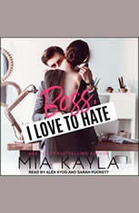 Boss I Love to Hate - Audiobook Download