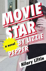 Movie Star by Lizzie Pepper: with Hilary Liftin - Audiobook Download