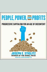 People Power and Profits: Progressive Capitalism for an Age of Discontent - Audiobook Download