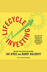 Lifecycle Investing: A New Safe and Audacious Way to Improve the Performance of Your Retirement Portfolio - Audiobook Download
