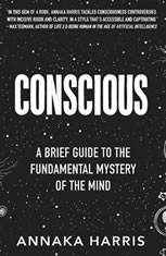 Conscious: A Brief Guide to the Fundamental Mystery of the Mind - Audiobook Download