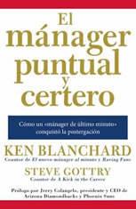 El manager puntual y certero: Como un manager de ultimo minuto conquisto la postergacion - Audiobook Download