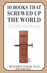 10 Books That Screwed Up the World: 295194 - Audiobook Download