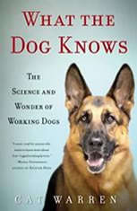 What the Dog Knows: The Science and Wonder of Working Dogs - Audiobook Download