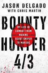 Bounty Hunter 4/3: My Life in Combat from Marine Scout Sniper to MARSOC - Audiobook Download