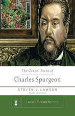 The Gospel Focus of Charles Spurgeon - Audiobook Download