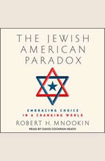 The Jewish American Paradox: Embracing Choice in a Changing World - Audiobook Download