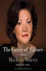 The Grace of Silence: A Memoir - Audiobook Download