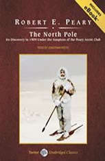 The North Pole: Its Discovery in 1909 Under the Auspices of the Peary Arctic Club - Audiobook Download
