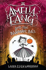 Amelia Fang and the Barbaric Ball - Audiobook Download