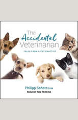 The Accidental Veterinarian: Tales from a Pet Practice - Audiobook Download