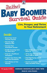 DaVincis Baby Boomer Survival Guide: Live Prosper and Thrive in Your Retirement - Audiobook Download