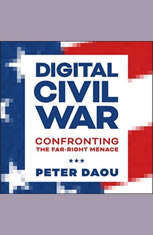 Digital Civil War: Confronting the Far-Right Menace - Audiobook Download