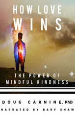 How Love Wins: The Power of Mindful Kindness - Audiobook Download